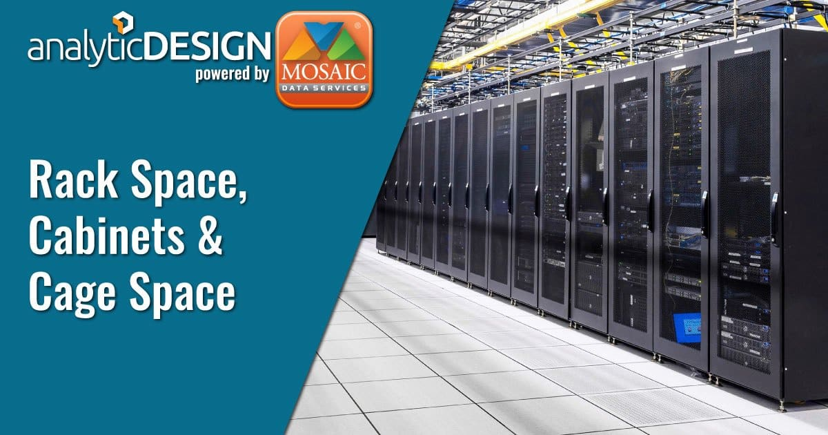 Server Racks, Cabinets & Cages   Mosaic Data Services