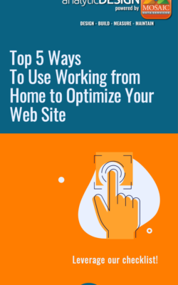 Use Working from Home to Optimize Your Web Site